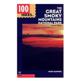 100 HIKES IN GREAT SMOKEY MTNS by liberty mountain